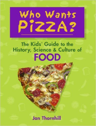 Who Wants Pizza? by Jan Thornhill