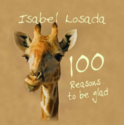 Isabel Losada: 100 Reasons to be Glad