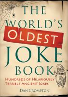 The world's oldest joke book hundreds of hilariously terrible ancient jokes