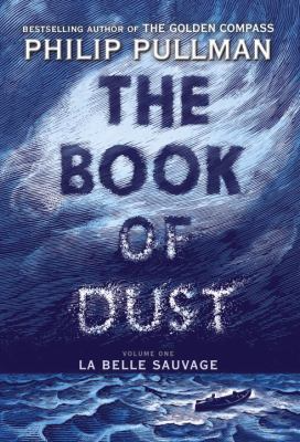 The Book of Dust La Belle Sauvage