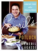 Emril's potluck comfort food with a kicked-up attitude