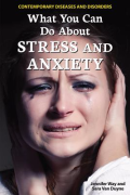 What You Can Do About Stress and Anxiety