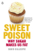 David Gillespie: Sweet Poison