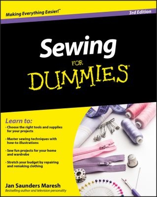 Sewing for Dummies by Janice Saunders Maresh